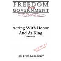 FREEDOM from GOVERNMENT: Acting With Honor 2nd Edition (PDF E-book)