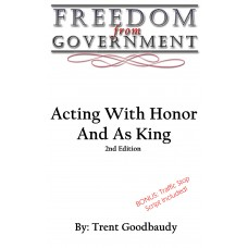 FREEDOM from GOVERNMENT: Acting With Honor 2nd Edition (Paperback)